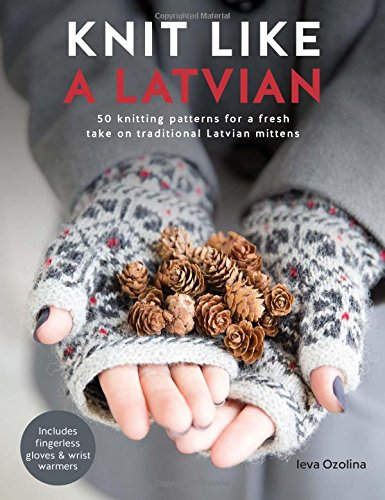 Knit Like Latvian Knitting Traditional