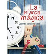 La infancia mágica 2