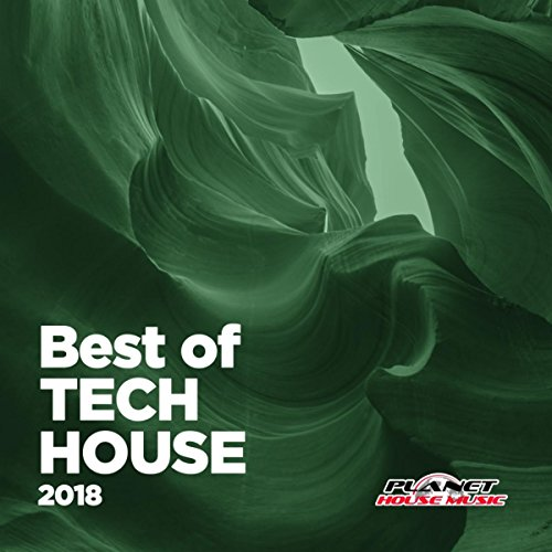 Best of Tech House 2018