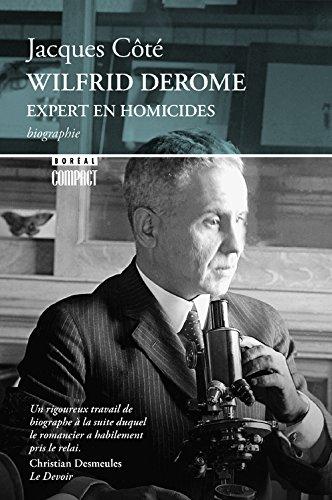 Wilfrid Derome, expert en homicide par Jacques Cote