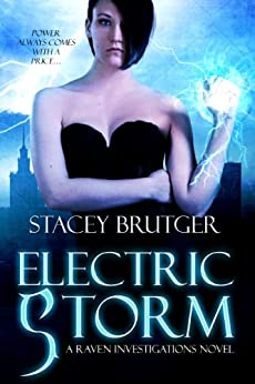 Electric Storm (A Raven Investigations Novel Book 1) by [Brutger, Stacey]