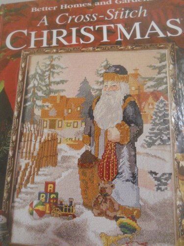 a-cross-stitch-christmas-the-season-for-stitching-better-homes-and-gardens