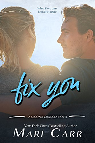 Image of Fix You (Second Chances Book 1)