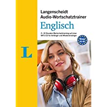 Langenscheidt Audio-Wortschatztrainer Englisch - für Anfänger und Wiedereinsteiger: 2 x 10 Stunden Wortschatztraining auf einer MP3-CD (Langenscheidt Audio-Wortschatztrainer für Anfänger)