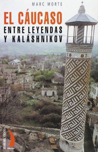 Download Caucaso Entre Leyendas y Kalashnikov Cv-45