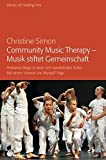 Community Music Therapy - Musik stiftet Gemeinschaft (Amazon.de)