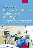 Medizinisch-technische Assistenz oder Fachpflege? Eine Evaluationsstudie zu Qualifizierungswegen und -profilen für das Handlungsfeld Anästhesie
