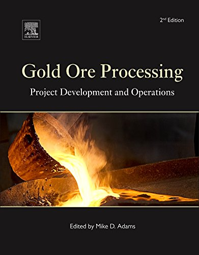 Gold Ore Processing: Project Development and Operations (Volume 15) (Developments in Mineral Processing (Volume 15))