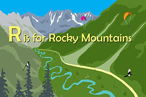 R Is for Rocky Mountains (Alphabet Places) por Maria Kernahan