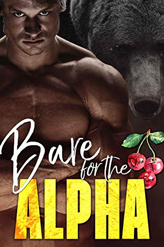 Bare for the Alpha (The Ridge Brothers Bear Shifters Book 1) (English Edition) -