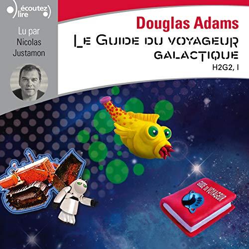 Le guide du voyageur galactique: H2G2 1 par  Gallimard