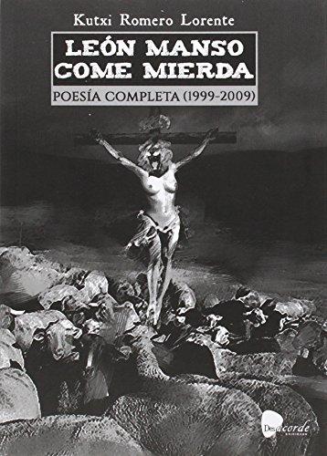 LEÓN MANSO COME MIERDA por KUTXI ROMERO
