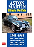Aston Martin Ultimate Portfolio 1948-1968: A Collection of Articles Detailing the Evolution from the 2-litre to the DB2 Through to the DB5, Made Famous by James Bond