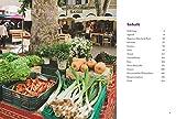 Kochbuch Provence - 80 Sehnsuchtsrezepte aus dem Süden Frankreichs - Kulinarische Genüsse aus Südfrankreich: von der Cote d?azur, aus St - Tropez oder Cannes - Murielle Rousseau