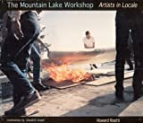 The Mountain Lake Workshop: Artists in locale
