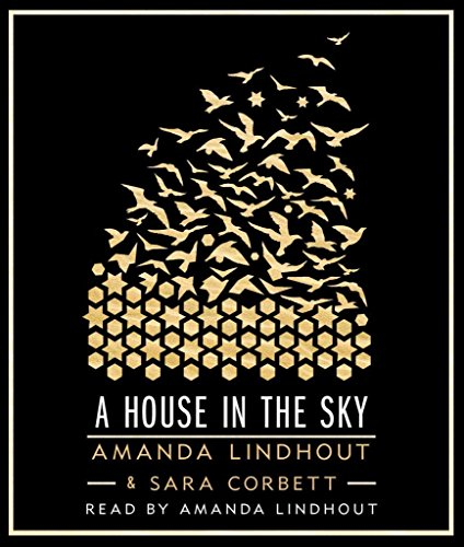 [A House in the Sky] (By: Amanda Lindhout) [published: September, 2013]
