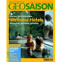 GEO Saison 11/2002 - Wellness-Hotels