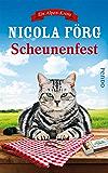 Scheunenfest: Ein Alpen-Krimi (Alpen-Krimis 6)