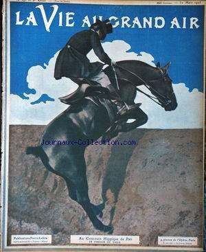 VIE AU GRAND AIR (LA) [No 342] du 30/03/1905 - AU CONCOURS HIPPIQUE DE PAU. L'ESCRIME CHEZ PIERRE WOLFF - ASSAUT ENTRE MM. LE BARGY ET PIERE MAGNIER - M. A. VELY .M BREITTMAYER - M. TARRIDE - .M A. LEVY LE MAITRE MIDELAIR - MME S. LE BARGY.