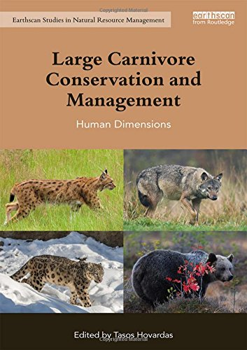 Large Carnivore Conservation and Management: Human Dimensions (Earthscan Studies in Natural Resource Management) Laurent Leopard