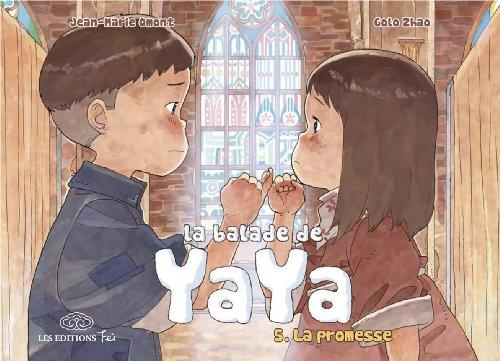 La balade de Yaya, tome, 5 : La promesse