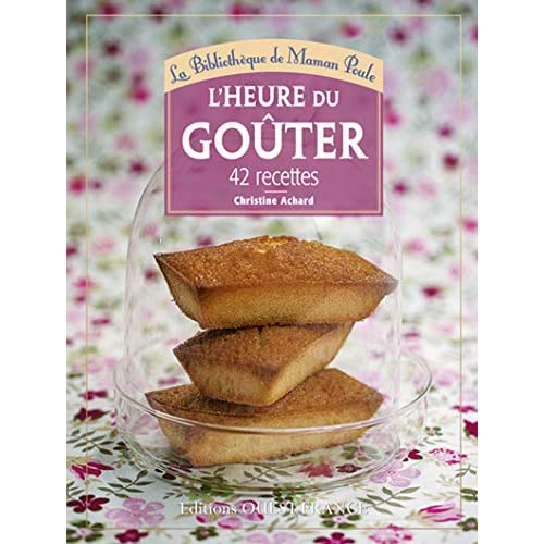 HEURE DU GOUTER, 42 RECETTES