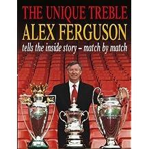 The Unique Treble by Ferguson, Alex (2001) Hardcover