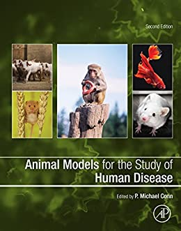 Animal Models For The Study Of Human Disease por P. Michael Conn