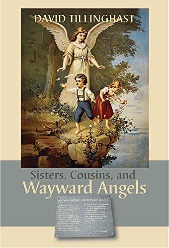 SISTERS COUSINS & WAYWARD ANGE por David C. Tillinghast