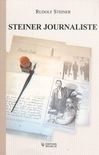 Steiner journaliste par Rudolf Steiner