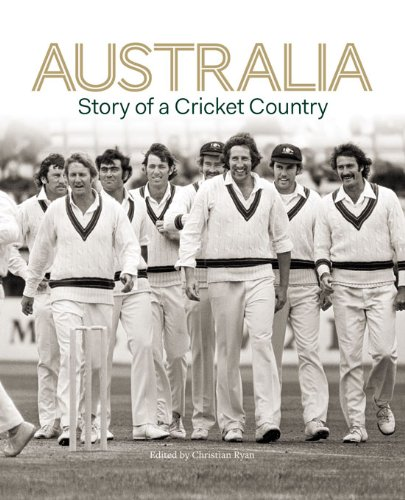 Australia: Story of a Cricket Country (English Edition)