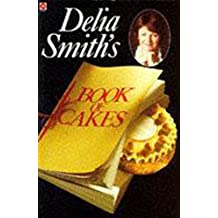 Delia Smith's Book of Cakes (Coronet Books)