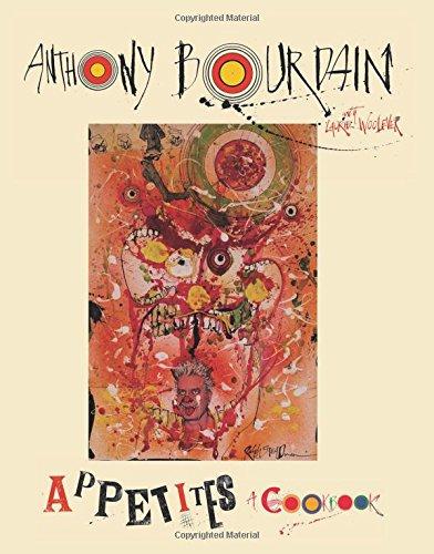 Appetite por Anthony Bourdain