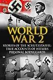 Best Book On Hitlers - World War 2: Stories Of The Schutzstaffel: True Review