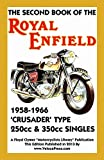Second Book of the Royal Enfield 1958-1966 Crusader Type 250cc & 350cc Singles