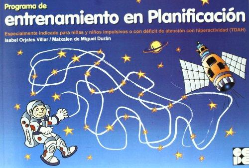 Programa de entrenamiento en planificacion (Estrategias Para Aprender) por Isabel Orjales
