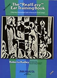 The Real Easy Ear Training Book (The Real Easy Series) by Roberta Radley (2009-01-12)