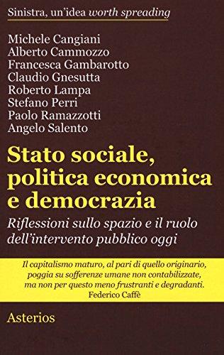 Stato sociale, politica economica e democrazia. Riflessioni sullo spazio e il ruolo dell'intervento pubblico oggi