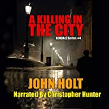 A Killing in the City: Tom Kendall, Book 4