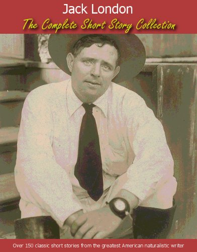 Jack London Short Story Collection Over 160 Stories w/Active Table of Contents (Classic Author Short Stories Book 1) (English Edition) 160 Jack
