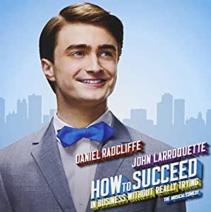How to Succeed in Business... [Import anglais]
