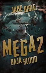 Mega 2: Baja Blood (Mega Series)
