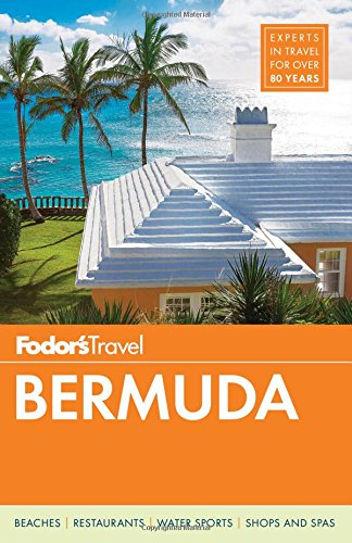 Fodor's Bermuda (Fodor's Travel Guide, Band 34)