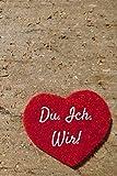 Du. Ich. Wir!: Erinnerungsbuch für Paare *** 120 Seiten, Punkteraster, 6