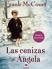 Las cenizas de Ángela: Una novela de memorias escrita en presente. (Frank McCourt)
