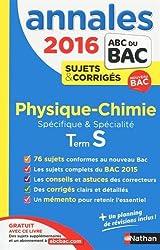 Annales ABC du BAC 2016 Physique - Chimie Term S Spécifique et spécialité