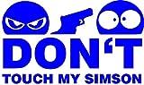 Don't Touch My Simson Aufkleber blau Sticker Moped JDM Kult Motorrad 11x7 cm