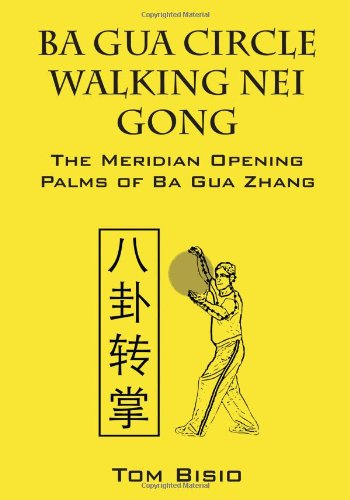 Ba gua circle walking nei gong the meridian opening palms of ba gua ba gua circle walking nei gong the meridian opening palms of ba gua zhang pdf download fandeluxe Image collections