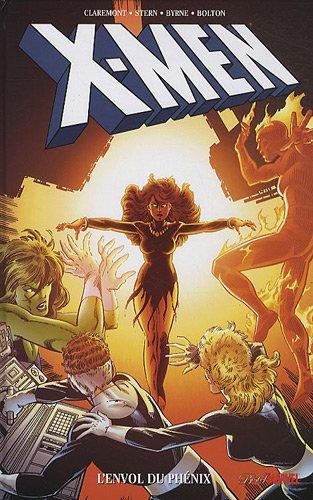 X-Men : L'envol du Phénix par Chris Claremont, Roger Stern, John Byrne, Bob Layton, Collectif