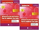Carvinowledge Press's Exploring Advanced Tax Laws And Practices Part B : Indirect Tax Laws [2 Vols.] For CS Professional Module III Paper VII December 2017 Exam